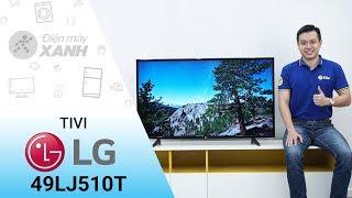 Tivi LG 49 inch 49LJ510T - Cơn gió mới từ hãng LG   Điện máy XANH
