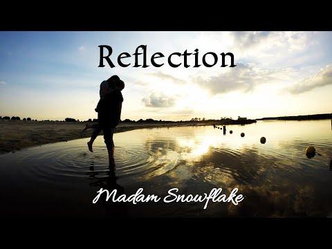 Madam Snowflake - Reflection (Official Lyric Video)