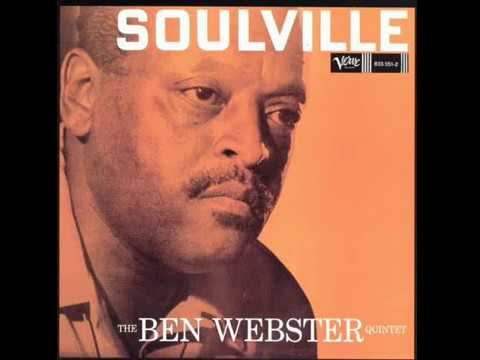 Ben Webster - Soulville (1957) [Full Album]