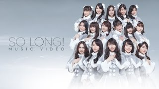 Video [MV] So Long! - JKT48 download MP3, 3GP, MP4, WEBM, AVI, FLV Oktober 2018