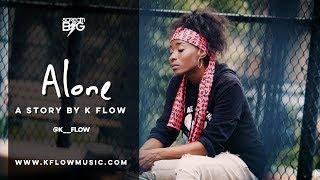 ALONE by @K__Flow
