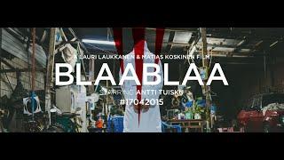 Antti Tuisku - Blaablaa (En kuule sanaakaan) (virallinen musiikkivideo)
