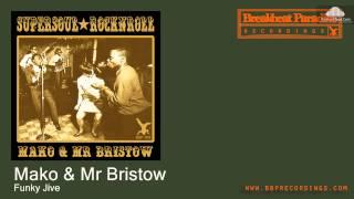 Mako & Mr Bristow - Funky Jive [Funky Breaks]