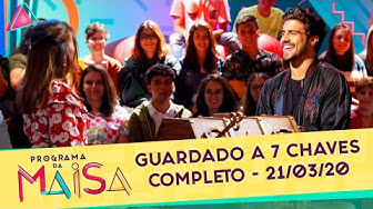 Guardado a 7 Chaves | Programa da Maisa (21/03/20)