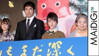 阿部寛、ダメ男役に共感?「せこいところも好き」 映画「海よりもまだ深く」完成披露試写会2