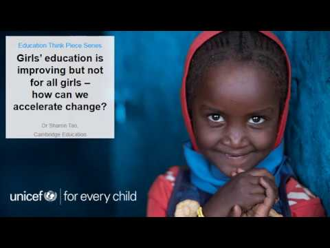 UNICEF Education Think Piece #1: Girls' Education