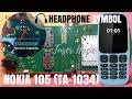 Nokia 105 TA-1034 Headset Mode Solved 100%