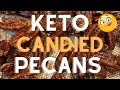 The Best Keto Candied Pecans - Sugar Free - Low Carb - Crazy Delicious