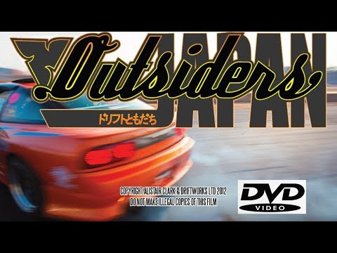 OUTSIDERS: JAPAN DRIFTING MOVIE HD DOCUMENTARY from DRIFTWOR