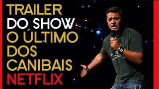 O ÚLTIMO DOS CANIBAIS | Rogério Vilela | Trailer | Netflix