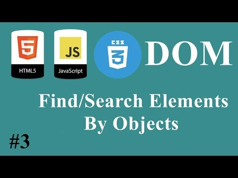 #03 - JavaScript HTML CSS Dom DARIJA - Find/Search Elements By Objects Part 1