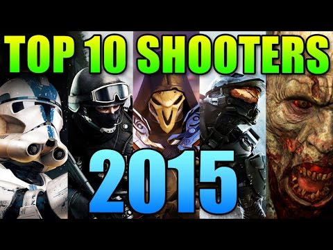 Top 10 Shooters For 2015 (FPS Games)