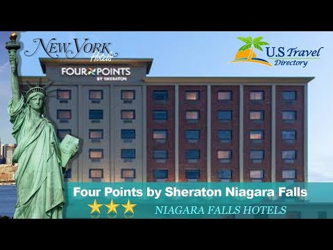 Four Points By Sheraton Niagara Falls - Niagara Falls Hotels, New York