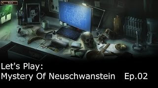 Let's Play - Mystery Of Neuschwanstein - Ep.02 - Chapter 2 - Construction Site & Ludwig's Room(Hello! Today I am playing Mystery of Neuschwanstein. It is a point and click adventure game based in a fictionalized version of a real place! There's only one ..., 2015-02-20T17:00:01.000Z)