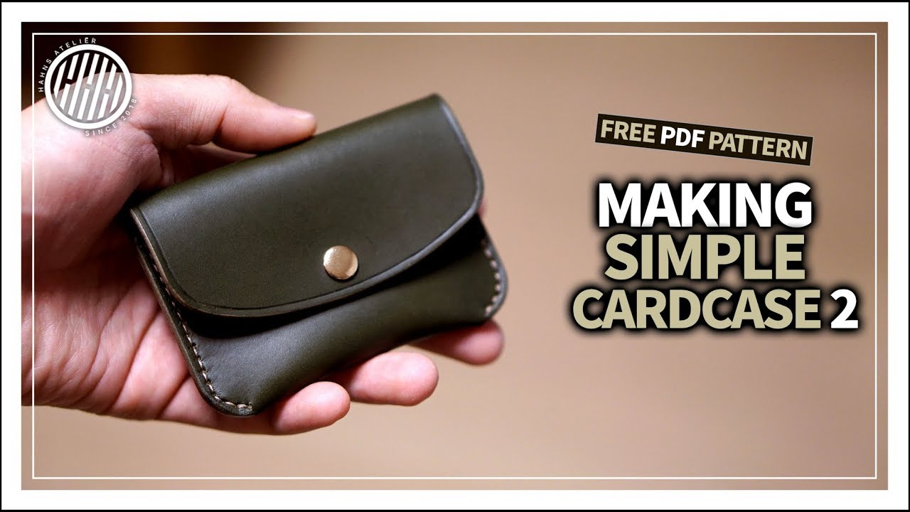 leather craft  making a simple leather card case ver 2   business card case   free pdf template