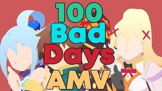 KonoSuba AMV - 100 Bad Days Video