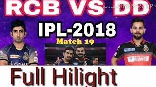 Vivo IPL 2018 # 19 match full hilight live watching    Dehli Dradavils vs royales chlangers bangluru