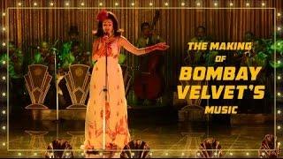 The Making of Bombay Velvet