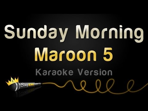 Maroon 5  Sunday Morning Karaoke Version