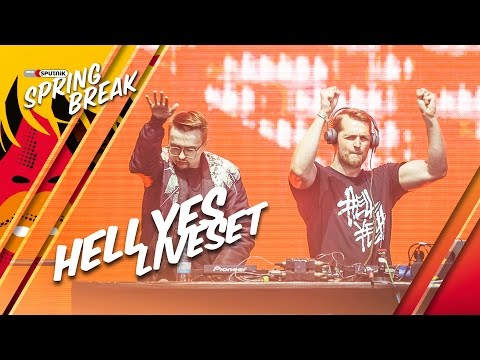 Hell Yes LIVE Full Set @ SPUTNIK SPRING BREAK FESTIVAL 2016 SSB