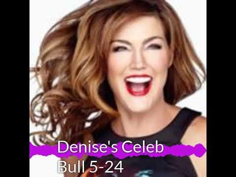 Denise Plante - Denise's Celebrity Bull 5-24