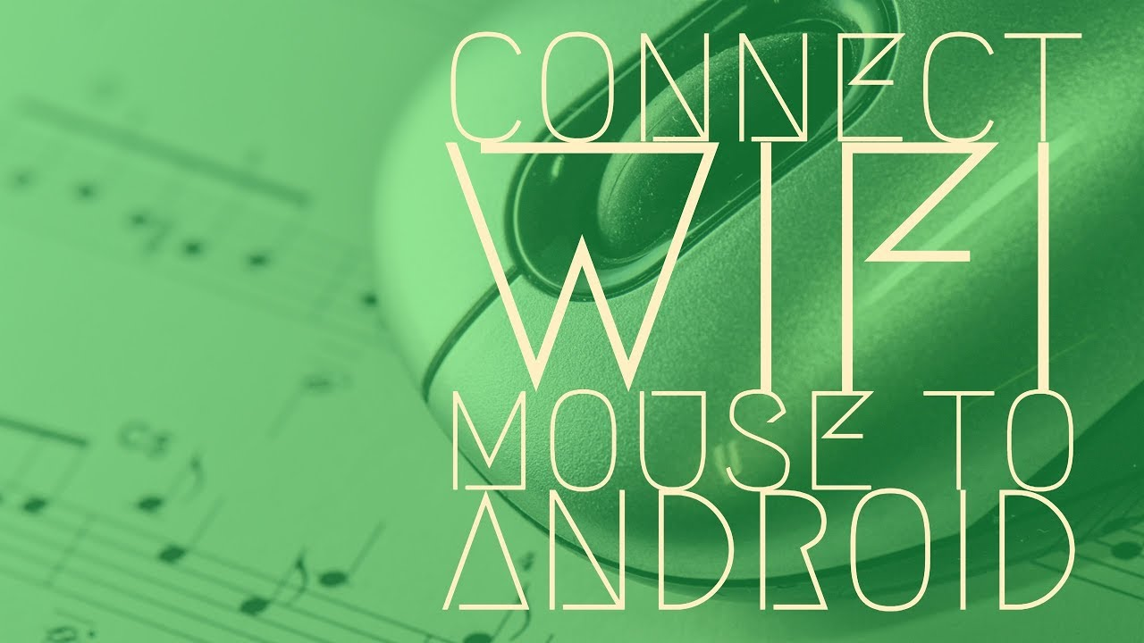 Connecting wifi mouse to android youtube
