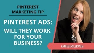 Pinterest Marketing Tip #31 - Pinterest Ads: Will Promoted Pins Work for Your Business?