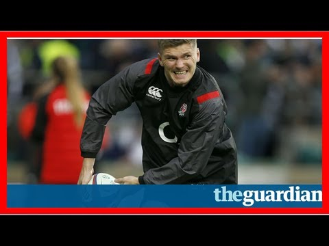 Owen farrell set for england recall against australia as kruis is dropped