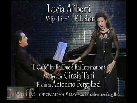 """Lucia Aliberti """"Vilja-Lied""""F.Lehar,Pianist. A.Pergolizzi,Mod.Cinzia Tani""""Il CAFFE'""""Rai International"""