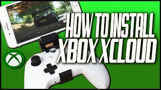 HOW TO INSTALL XBOX XCLOUD ON IPHONE IPAD AND ANDROID | XBOX PROJECT XCLOUD SETUP