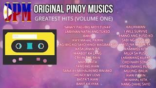 OPM - Original Pinoy Musics Greatest Hits (Volume 1)