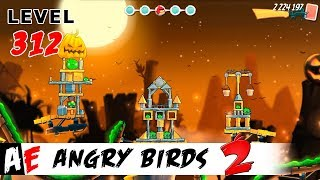 Angry Birds 2 LEVEL 312 / Злые птицы 2 УРОВЕНЬ 312