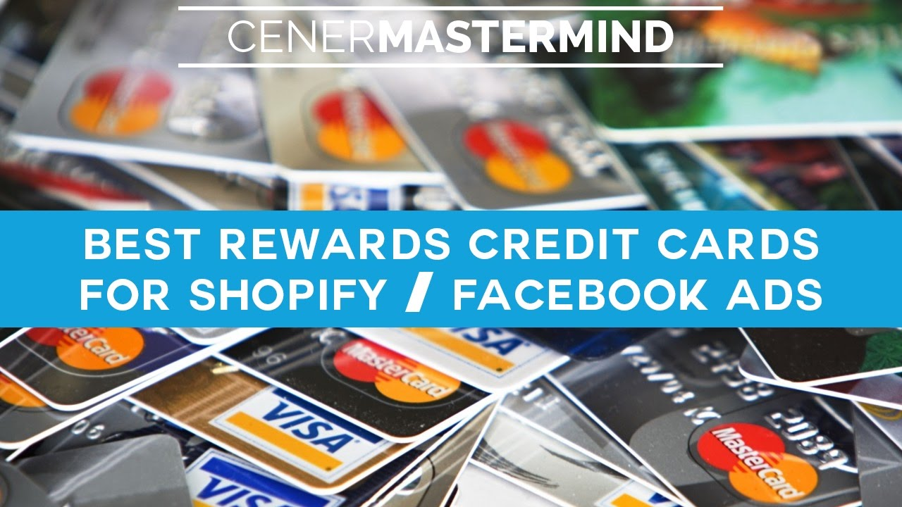 Best rewards credit cards for shopify facebook ads businesses best rewards credit cards for shopify facebook ads businesses colourmoves