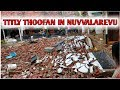 NUVVALAREVU VILLAGE EFFECTED BY TITLY CYCLONE | TITLY THOOFAN IN NUVVALAREVU | Our Techno Prasanth