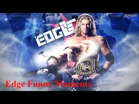 WWE Edge Funny Moments