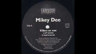 Mikey Dee - Killers On Wax (1997)