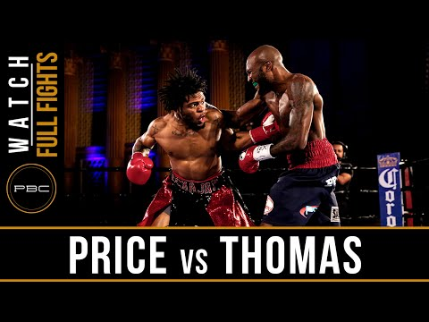 Price vs Thomas FULL FIGHT: June 25, 2016 - PBC on NBCSN