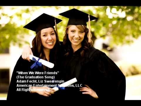 "Best Graduation Song 2018 ""When We Were Friends"" - YouTube"