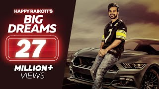 big-dreams---happy-raikoti-full-song-deep-jandu-latest-punjabi-songs-lokdhun