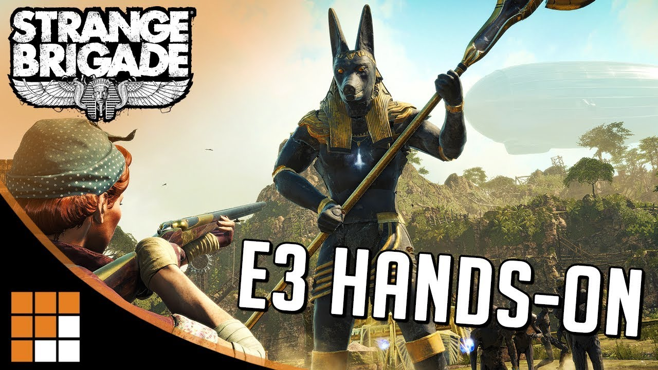 DARWIN'S SPECTACLES!: Hands-on with STRANGE BRIGADE at E3 + Co-op Gameplay