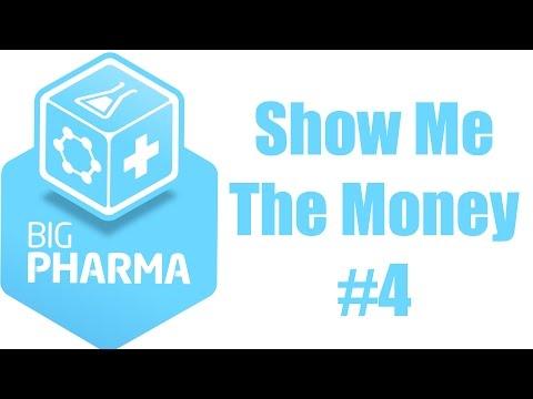 Big Pharma 23 Show Me The Money 4