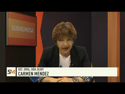 Sobremesa 08-11-19| Carmen Méndez - Sec. Gral. Uda Jujuy