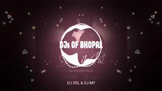 Sanu Ek Pal Chain ( Valentine Remix 2020 ) DJ OSL & DJ MY DJS OF BHOPAL
