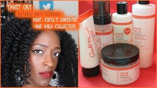 Fluffy Twist Out Tutorial (feat. Carol's Daughter Hair Milk Collection) L TotalDivaRea