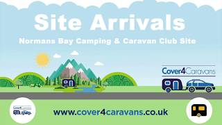 Normans Bay Camping and Caravan Club Site Arrival