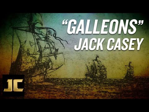 """Jack Casey Songwriter - """"Galleons"""" (Official Lyric Video)"""