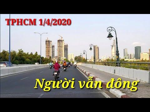 TPHCM 1/4/2020 ngày đầu tiên thực hiện cách ly toàn xã hội