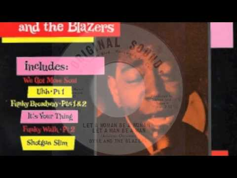 Dyke & The Blazers - Let a Woman Be a Woman and a Man Be a Man
