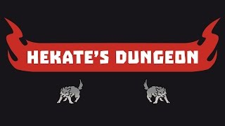 Hekate's Dungeon Episode 10: Meet the Doggos