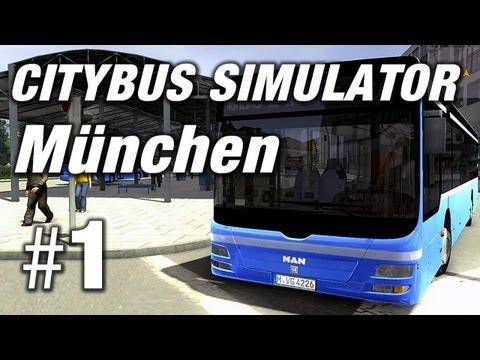 Simulator - City Bus Simulator München #1 - Citybus Simulator München Gameplay 2012
